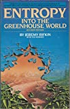 img - for ENTROPY: INTO THE GREENHOUSE WORLD (New Age Book) book / textbook / text book