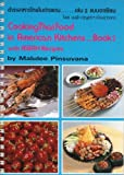 Cooking Thai Food in American Kitchens..Book 2 with ASEAN Recipes