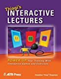 img - for Thiagi's Interactive Lectures book / textbook / text book