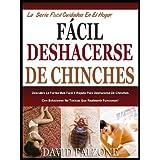 FÁCIL DESHACERSE DE CHINCHES: Descubra La Forma Más Fácil Y Rápida Para Deshacerse De Chinches No Tóxico Con Soluciones...
