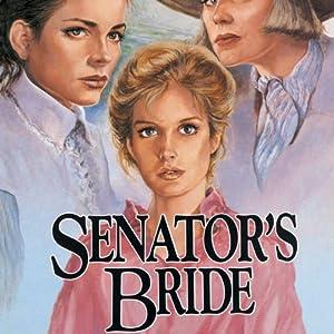 Senator's Bride   [Jane Peart]