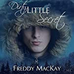Dirty Little Secret | Freddy MacKay