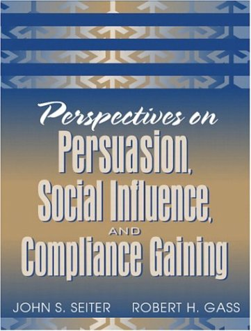 Perspectives on Persuasion, Social Influence, and...