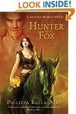 Hunter and Fox (A Shifted World Novel)