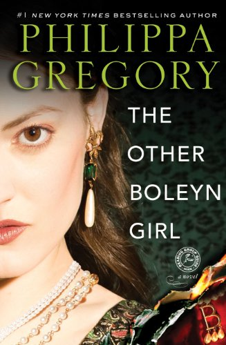 The Other Boleyn Girl by Philippa Gregor
