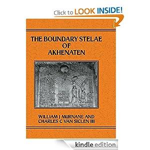 Boundary Stelae Of Akhentaten (Studies in Egyptology) Murnane