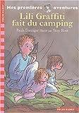 echange, troc Paula Danziger - Les premières aventures de Lili Graffiti, Tome 4 : Lili Graffiti fait du camping