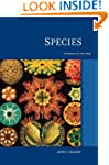 Species: A History of the Idea (Speci...