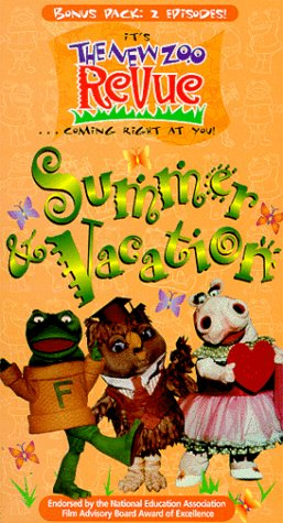 New Zoo Revue: Summer & Vacation [VHS]