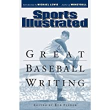 Great Baseball Writing (       UNABRIDGED) by Editors of Sports Illustrated Narrated by Dennis Holland