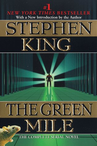 The Green Mile: The Complete Serial Novel, STEPHEN KING
