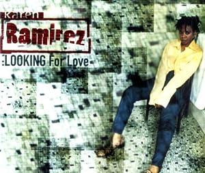 Download Looking For Love Karen Ramirez