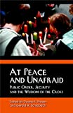 img - for At Peace And Unafraid: Public Order, Security, And the Wisdom of the Cross book / textbook / text book