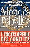 echange, troc Collectif - Mondes rebelles : L'Encyclopédie des conflits