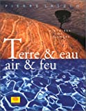 Terre et eau, air et feu