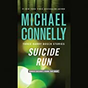 Suicide Run: Three Harry Bosch Stories | [Michael Connelly]