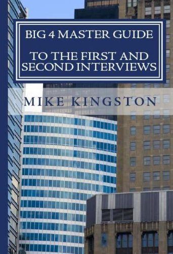 big-4-master-guide-to-the-1st-and-2nd-interviews