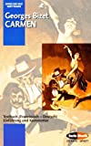 Carmen: Einfhrung und Kommentar: Textbuch (Franzsisch - Deutsch). Einfhrung und Kommentar (Opern der Welt)