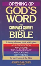 Opening Up God's Word: The Compact…