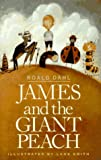 James and the Giant Peach (0679980903) by Roald Dahl