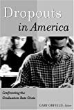 img - for Dropouts in America: Confronting the Graduation Rate Crisis book / textbook / text book