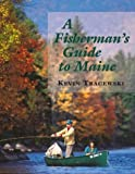 A Fishermans Guide to Maine