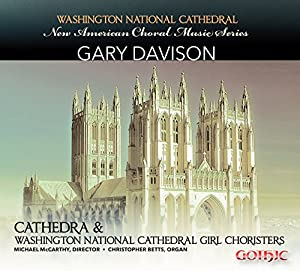 American Choral Music Series: Gary Davison by Gothic Records/Naxos