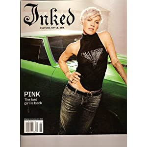 Inked Tattoo, Culture, Style, Art Magazine (PINK, the bad girls is back, January 2009) Inked