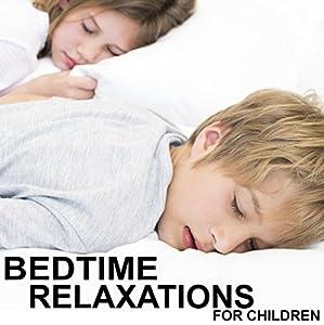 Bedtime Relaxations for Children Speech
