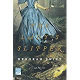 The Lady's Slipper (Reading Group Gold)by Deborah Swift