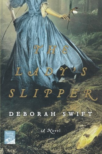 Image of The Lady's Slipper: A Novel (Reading Group Gold)