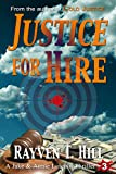 img - for Justice for Hire: A Private Investigator Mystery Series (A Jake & Annie Lincoln Thriller Book 3) book / textbook / text book