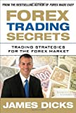 Forex Trading Secrets: Trading Strategies for the Forex Market (Hardcover)
