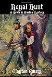Royal Hunt: A Robin & Marian Mystery (0981531741) by Emery, Clayton