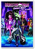 Monster High: Ghouls Rule/ Monster High: La fête des goules (Bilingual)