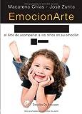 EmocionArte con los niños: El Arte de acompañar a los niños en su emoción (AMAE)