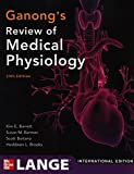 Ganong's Review of Medical Physiology, 24th Edition (Int'l Ed)