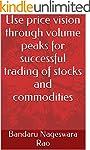 Use price vision through volume peaks...