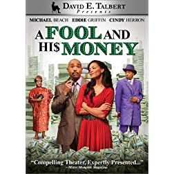 David E. Talbert's A Fool and His Money