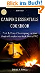 Camping Essentials Cookbook: Fast & E...