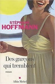 Des garçons qui tremblent par Stéphane Hoffmann