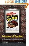 Prisoners of the Blob: Why most educa...