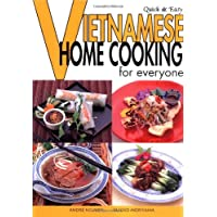 Quick and Easy Vietnamese: Home Cooking for Everyone (Quick and Easy Cookbooks Series)