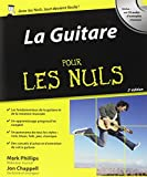 echange, troc Mark Phillips, Jon Chappell - La Guitare pour les nuls (+ 1CD audio)