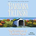 Passions of Chelsea Kane (       UNABRIDGED) by Barbara Delinsky Narrated by Johanna Parker