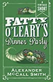 Fatty O'Leary's Dinner Party (Kindle Single) (A Vintage Short)