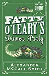Fatty O'Leary's Dinner Party (Kindle…