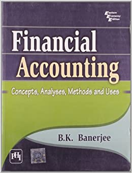 Financial Accounting: Concepts, Analysis, Methods and Uses, Banerjee price comparison at Flipkart, Amazon, Crossword, Uread, Bookadda, Landmark, Homeshop18