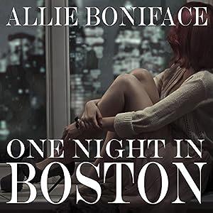 One Night in Boston | [Allie Boniface]