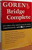 img - for Goren's bridge complete: Completely updated and rev. ed. of the standard work for all bridge players book / textbook / text book